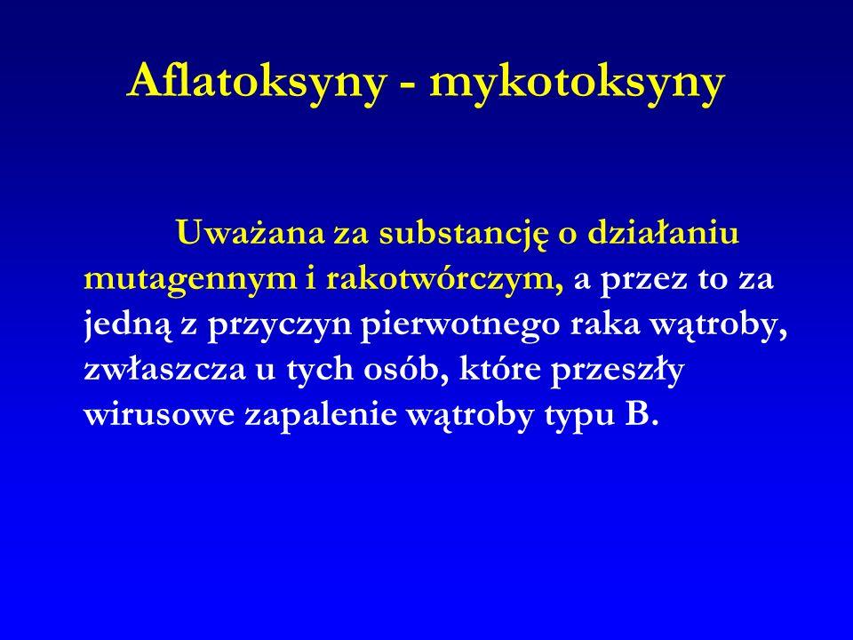 Aflatoksyny - mykotoksyny