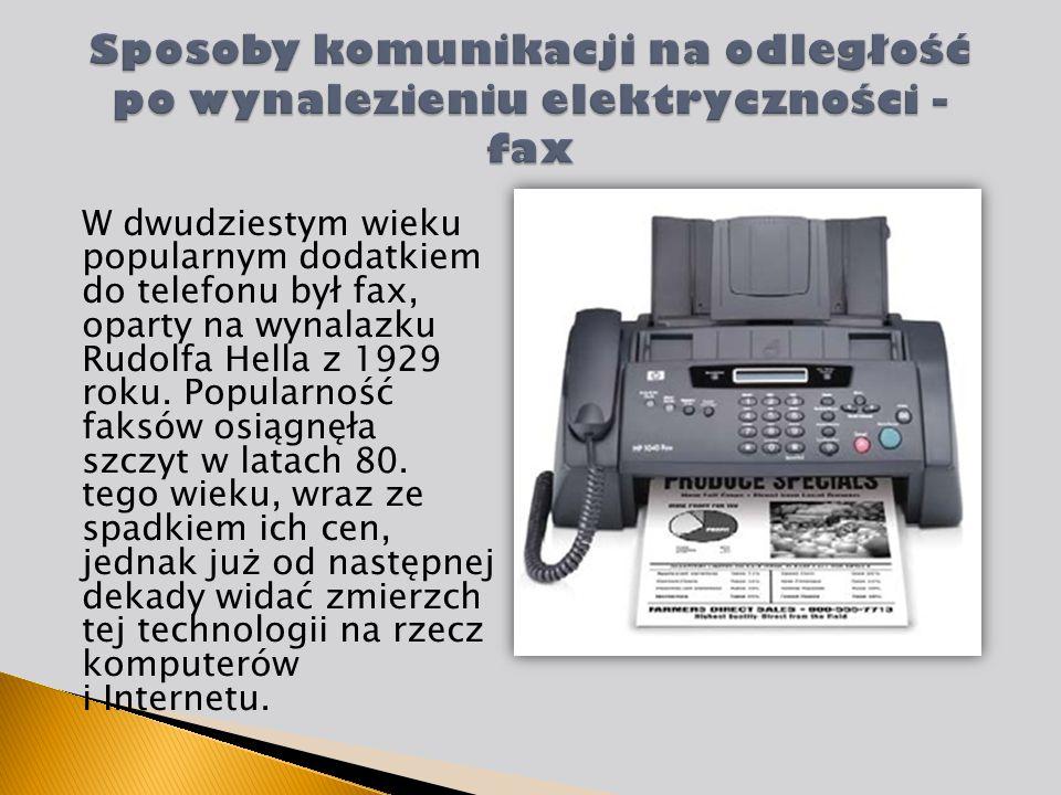Sposoby komunikacji na odległość po wynalezieniu elektryczności - fax