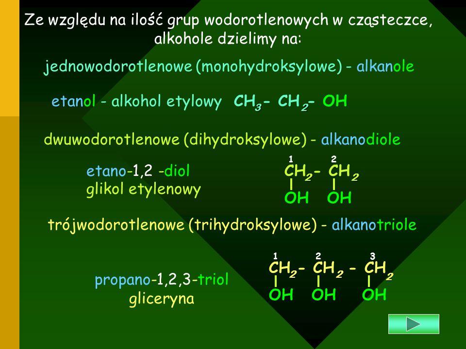 Ze względu na ilość grup wodorotlenowych w cząsteczce,