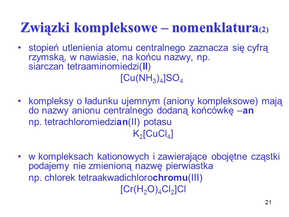 Związki kompleksowe – nomenklatura(2)
