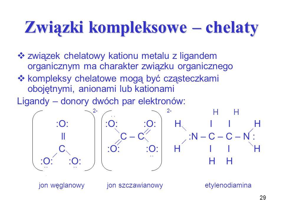 Związki kompleksowe – chelaty