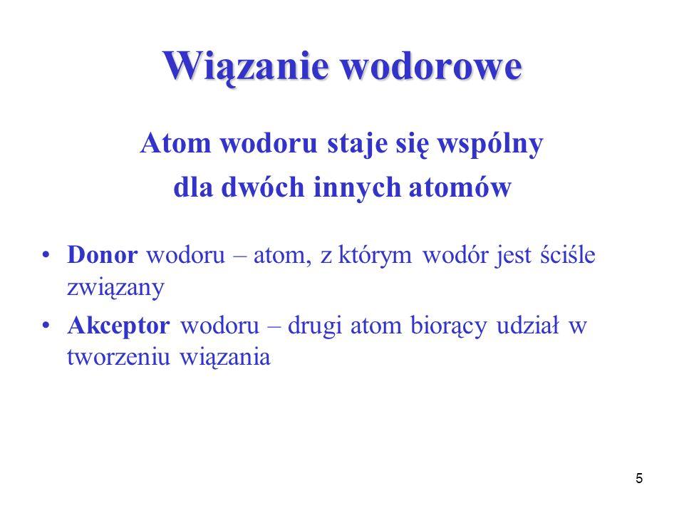 Atom wodoru staje się wspólny dla dwóch innych atomów