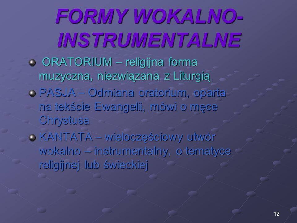 FORMY WOKALNO-INSTRUMENTALNE