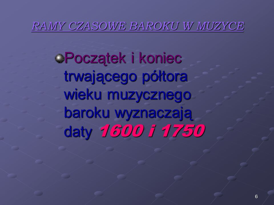 RAMY CZASOWE BAROKU W MUZYCE