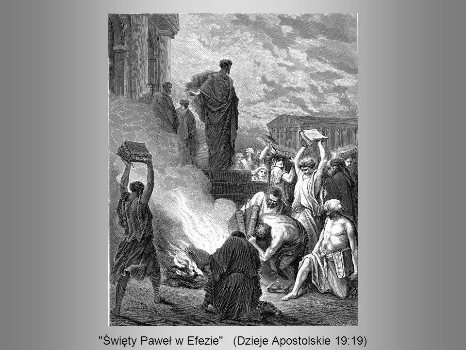 Święty Paweł w Efezie (Dzieje Apostolskie 19:19)