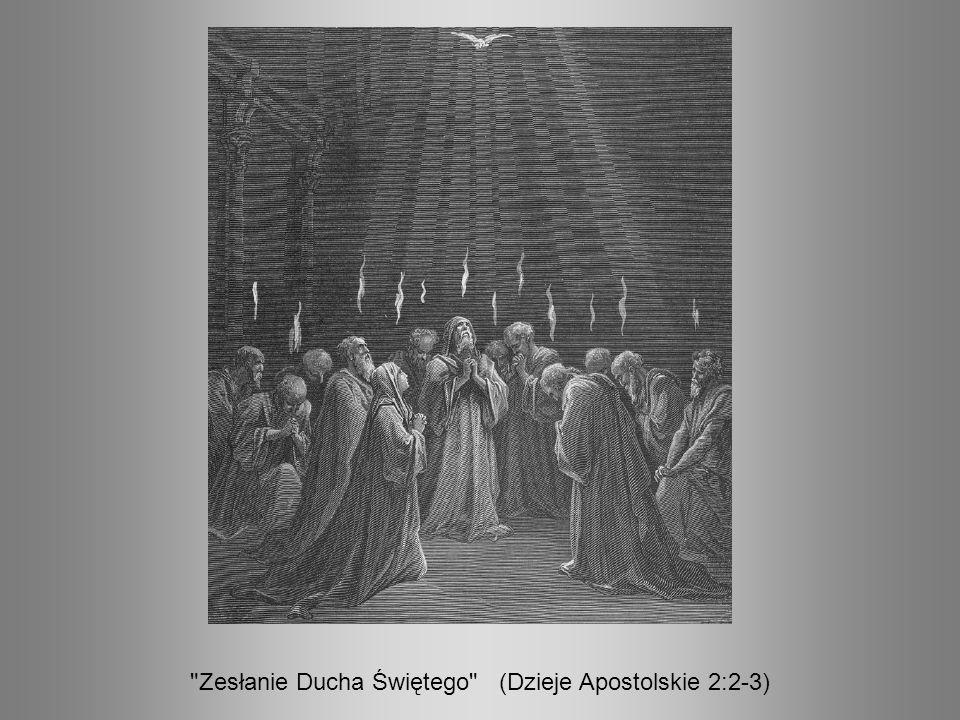 Zesłanie Ducha Świętego (Dzieje Apostolskie 2:2-3)
