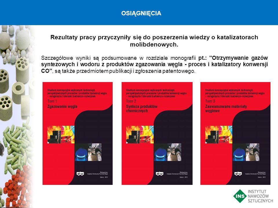 OSIĄGNIĘCIA Rezultaty pracy przyczyniły się do poszerzenia wiedzy o katalizatorach molibdenowych.