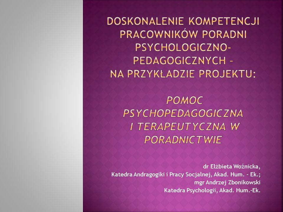 Doskonalenie kompetencji pracowników poradni psychologiczno-pedagogicznych – na przykładzie projektu: pomoc psychopedagogiczna i terapeutyczna w poradnictwie