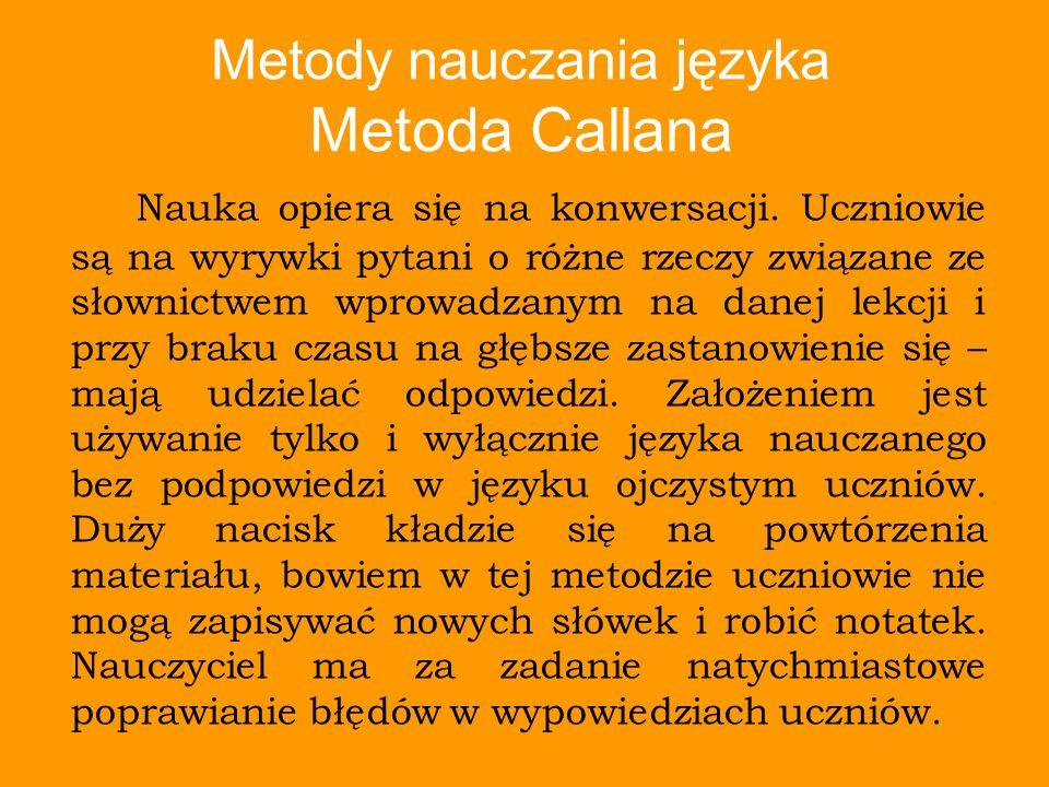 Metody nauczania języka Metoda Callana