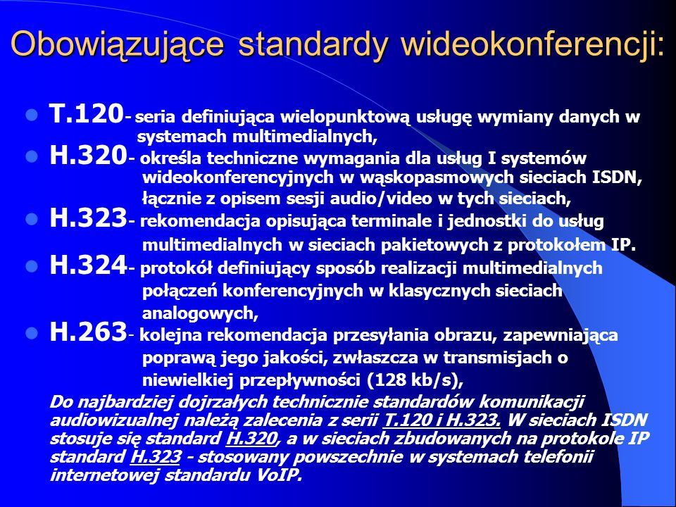 Obowiązujące standardy wideokonferencji: