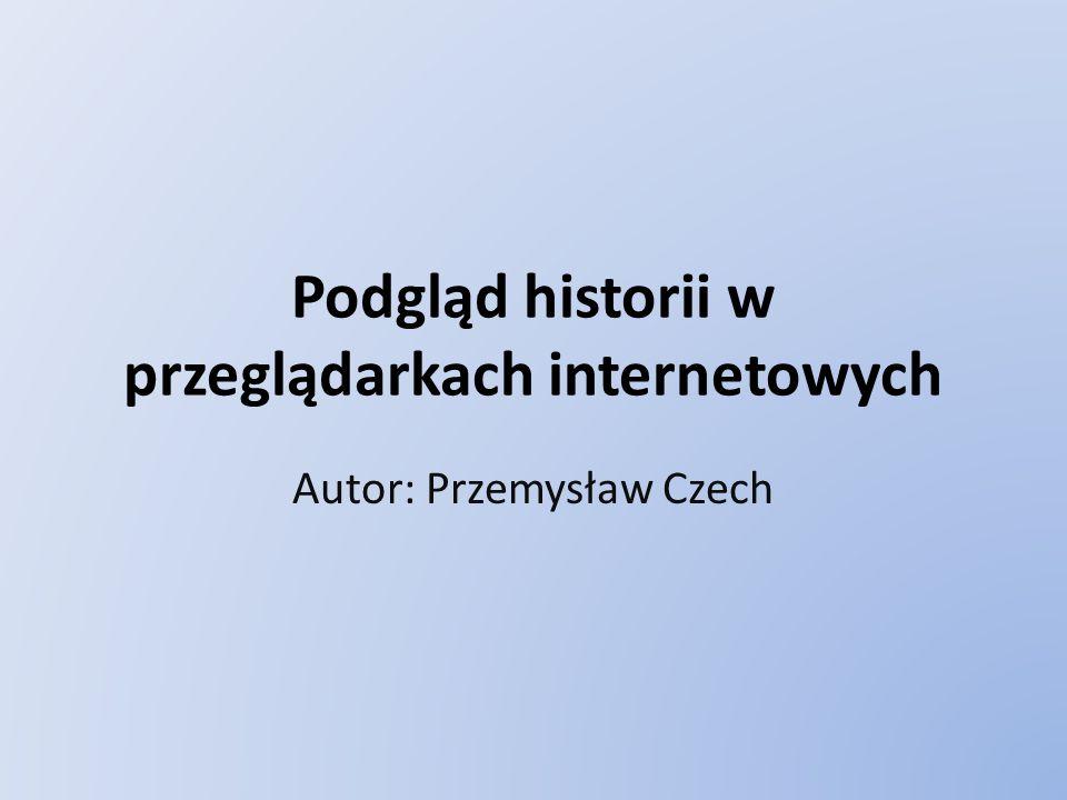 Podgląd historii w przeglądarkach internetowych