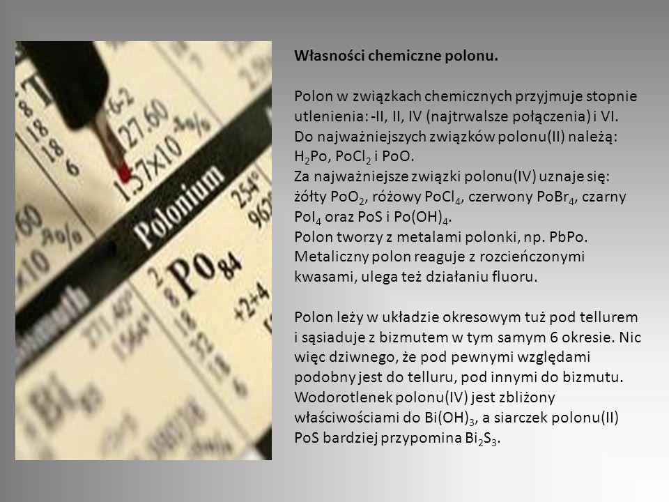 Własności chemiczne polonu.