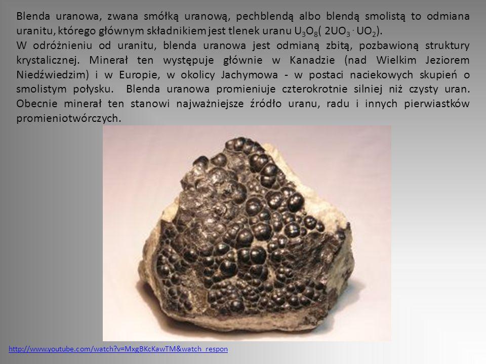 Blenda uranowa, zwana smółką uranową, pechblendą albo blendą smolistą to odmiana uranitu, którego głównym składnikiem jest tlenek uranu U3O8( 2UO3 . UO2).