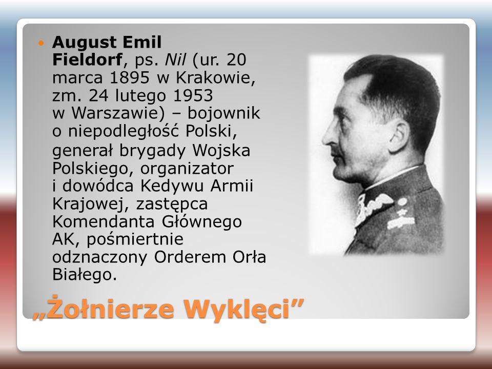 August Emil Fieldorf, ps. Nil (ur. 20 marca 1895 w Krakowie, zm