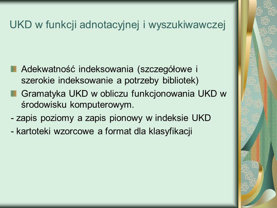 UKD w funkcji adnotacyjnej i wyszukiwawczej