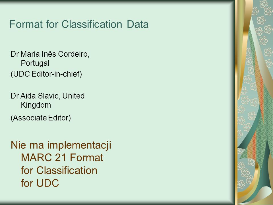 Format for Classification Data