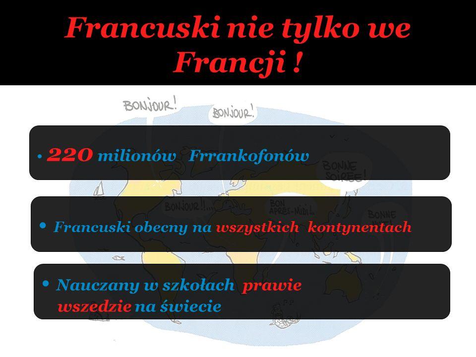 Francuski nie tylko we Francji !