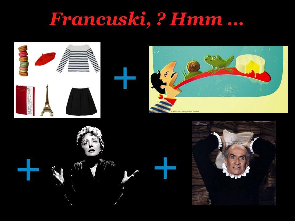Francuski, Hmm … + + + Les clichés sur les français dans le cinéma http://www.youtube.com/watch v=gF_HGdK_oRM.