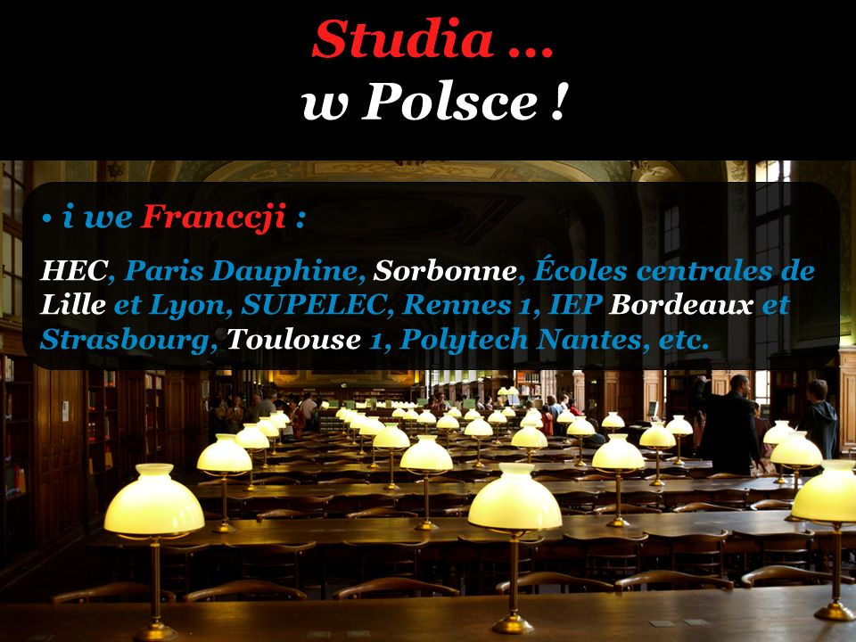Studia … w Polsce ! i we Franccji :