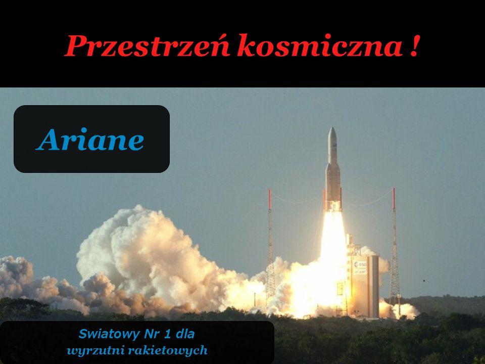 Przestrzeń kosmiczna ! Ariane