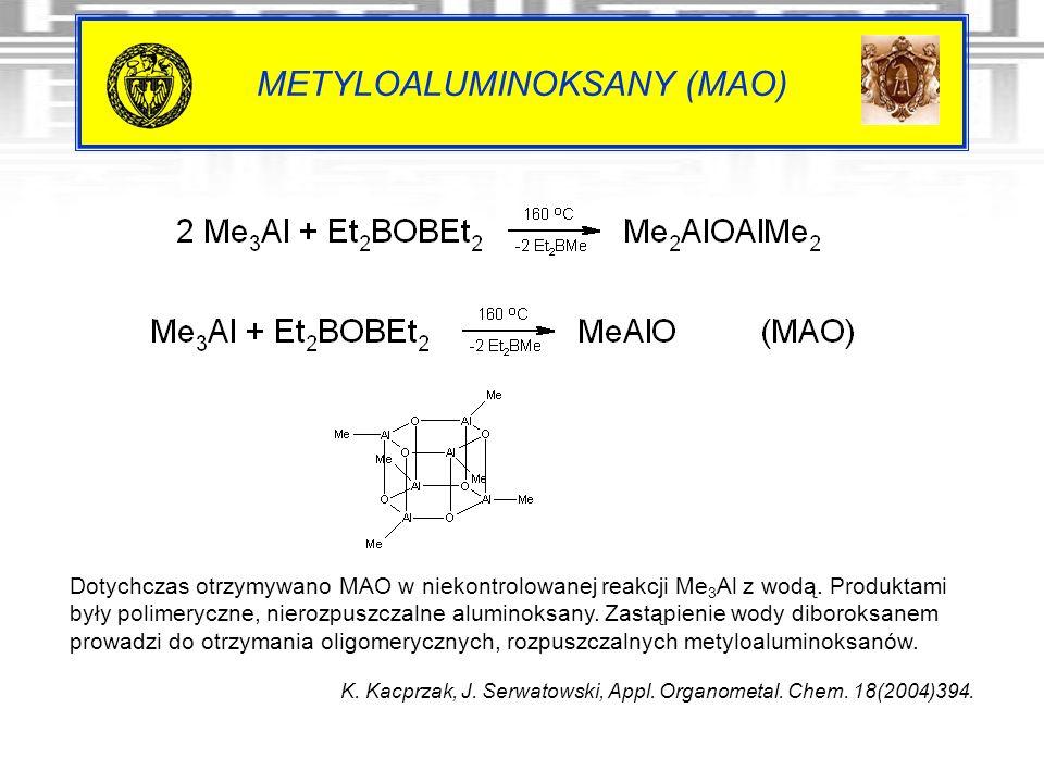 METYLOALUMINOKSANY (MAO)