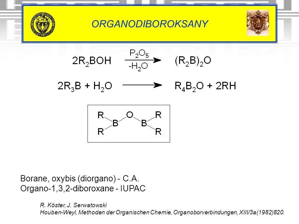 ORGANODIBOROKSANY Borane, oxybis (diorgano) - C.A.