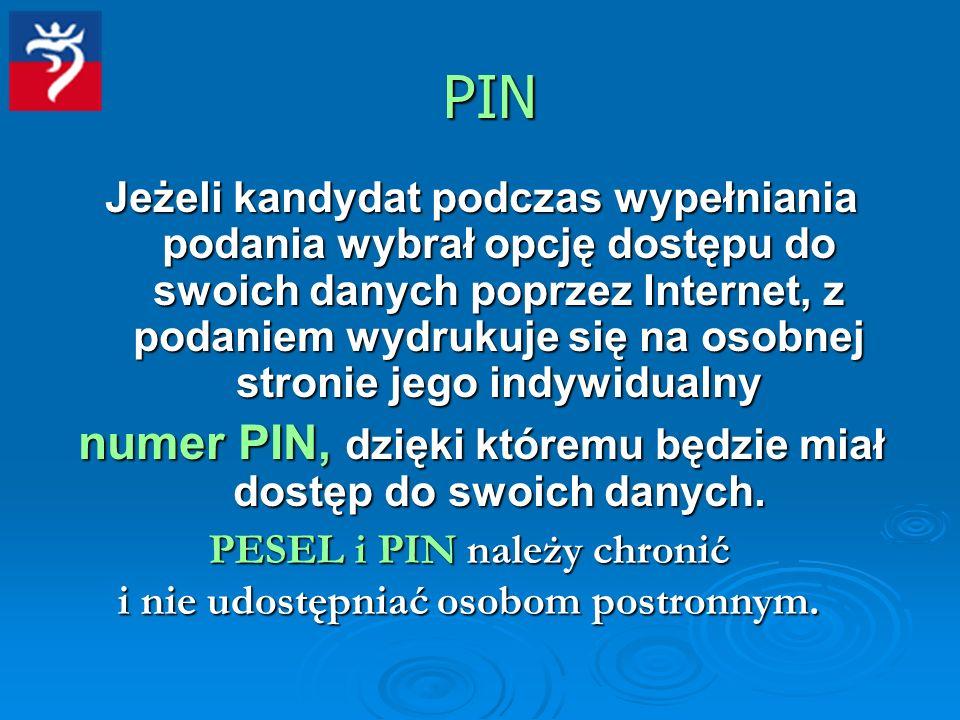 PIN numer PIN, dzięki któremu będzie miał dostęp do swoich danych.
