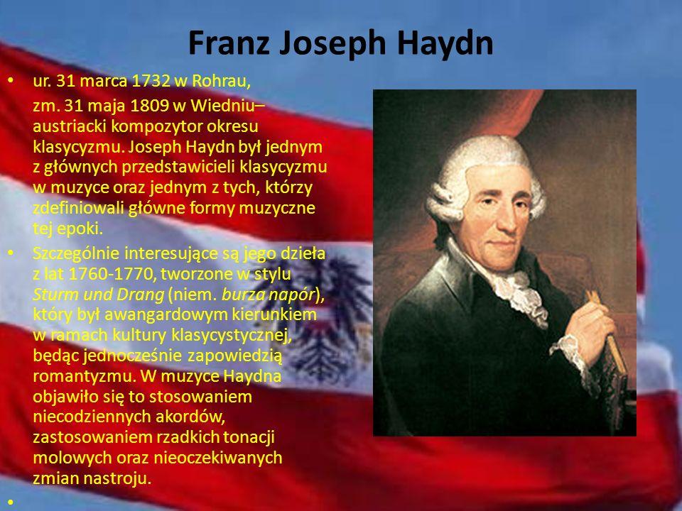 Franz Joseph Haydn ur. 31 marca 1732 w Rohrau,