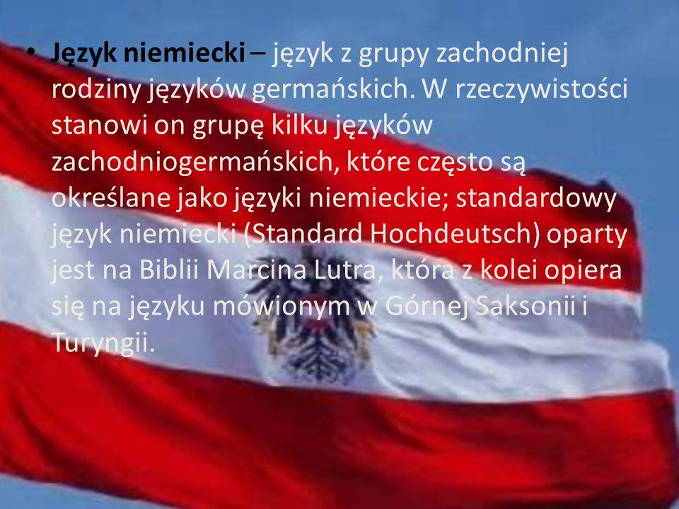 Język niemiecki – język z grupy zachodniej rodziny języków germańskich