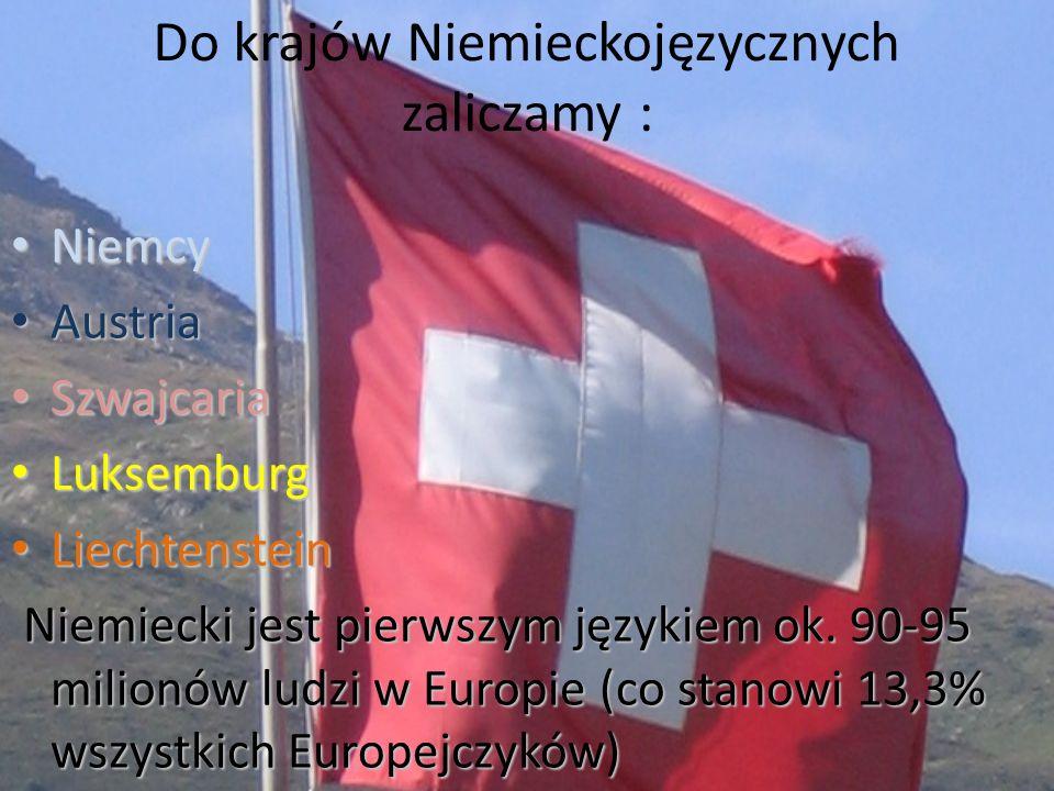 Do krajów Niemieckojęzycznych zaliczamy :