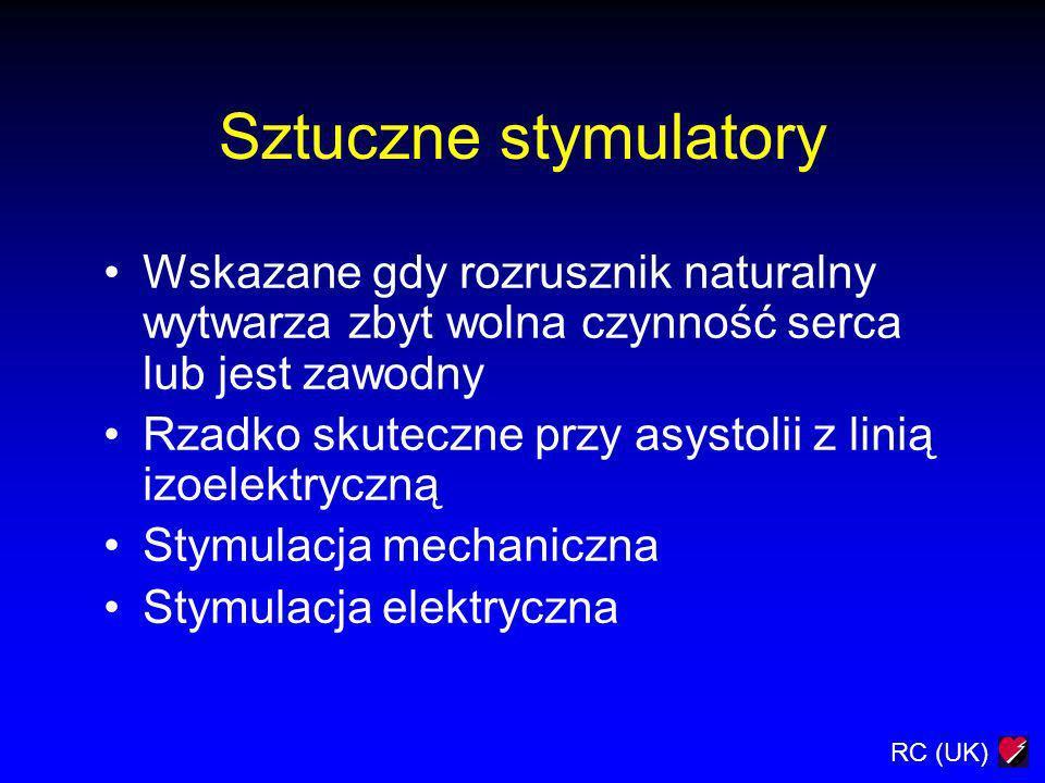 Sztuczne stymulatory Wskazane gdy rozrusznik naturalny wytwarza zbyt wolna czynność serca lub jest zawodny.