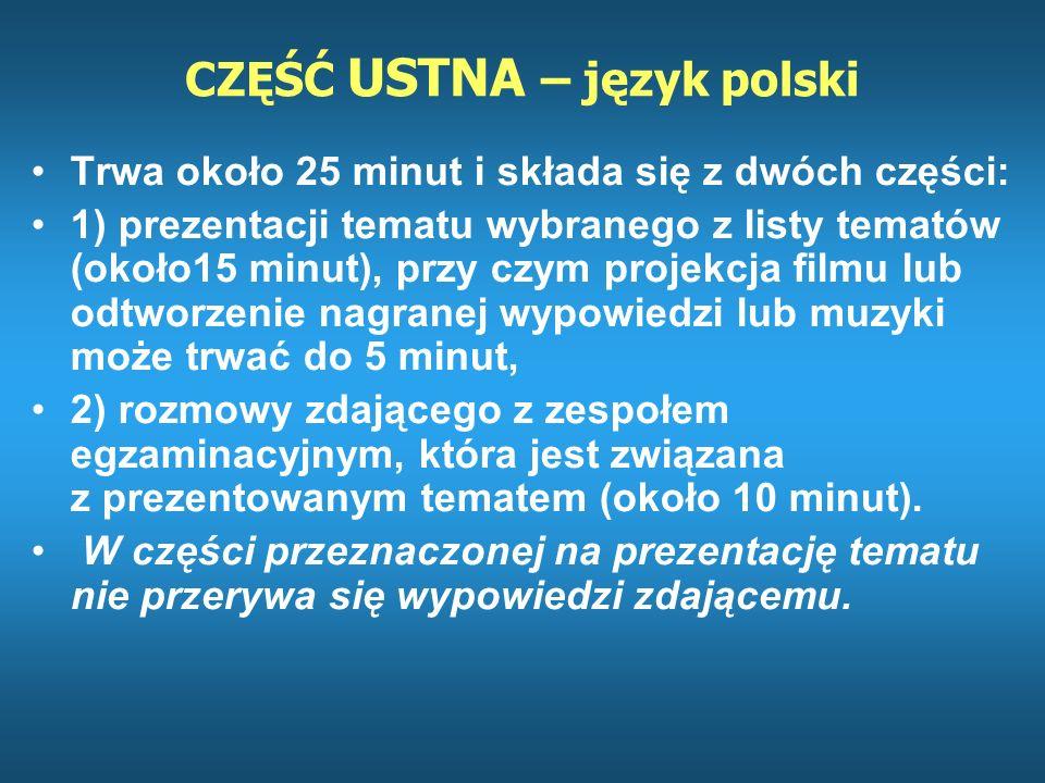 CZĘŚĆ USTNA – język polski