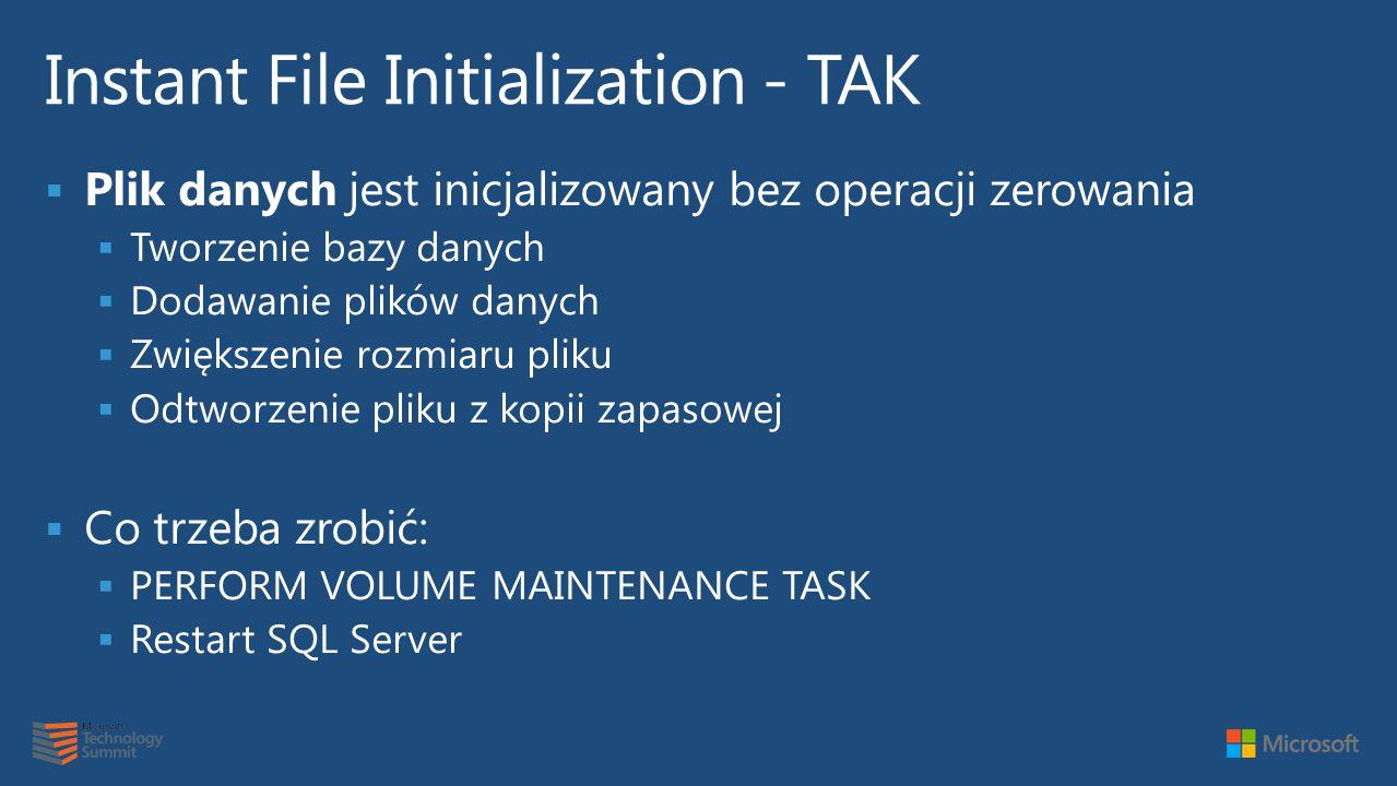 Instant File Initialization - TAK