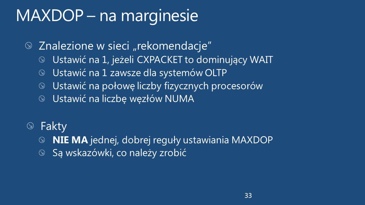 """MAXDOP – na marginesie Znalezione w sieci """"rekomendacje Fakty"""