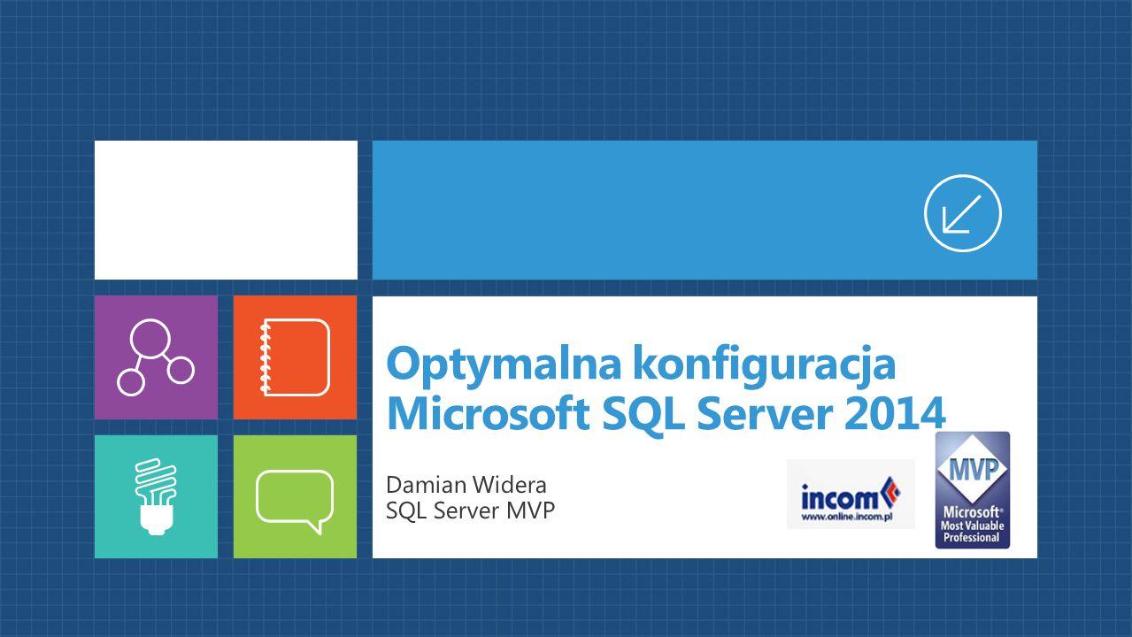 Optymalna konfiguracja Microsoft SQL Server 2014