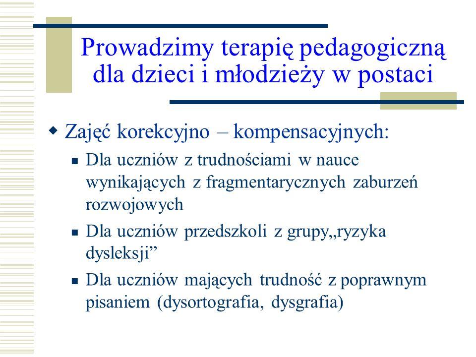 Prowadzimy terapię pedagogiczną dla dzieci i młodzieży w postaci