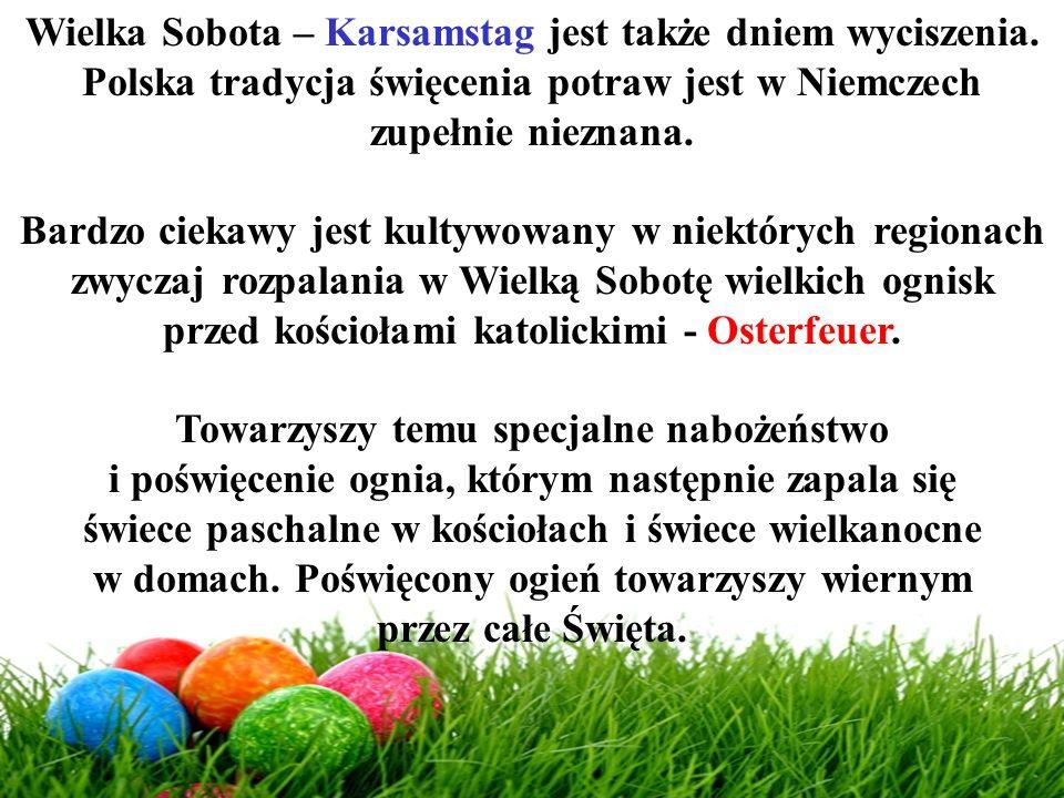 Wielka Sobota – Karsamstag jest także dniem wyciszenia.
