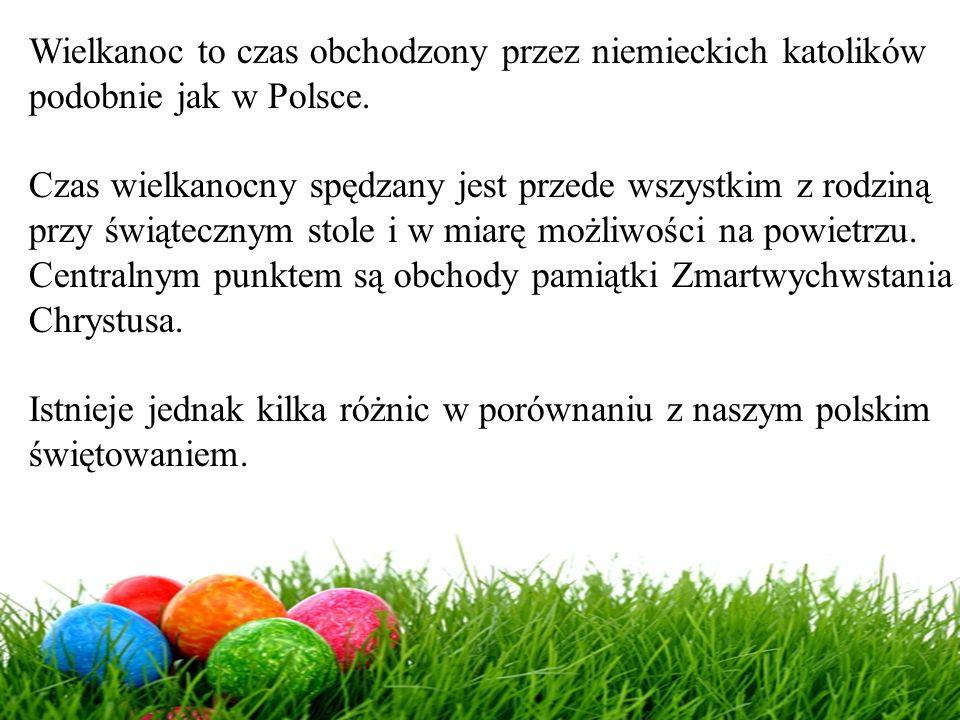 Wielkanoc to czas obchodzony przez niemieckich katolików
