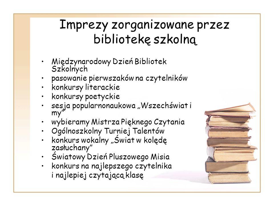 Imprezy zorganizowane przez bibliotekę szkolną