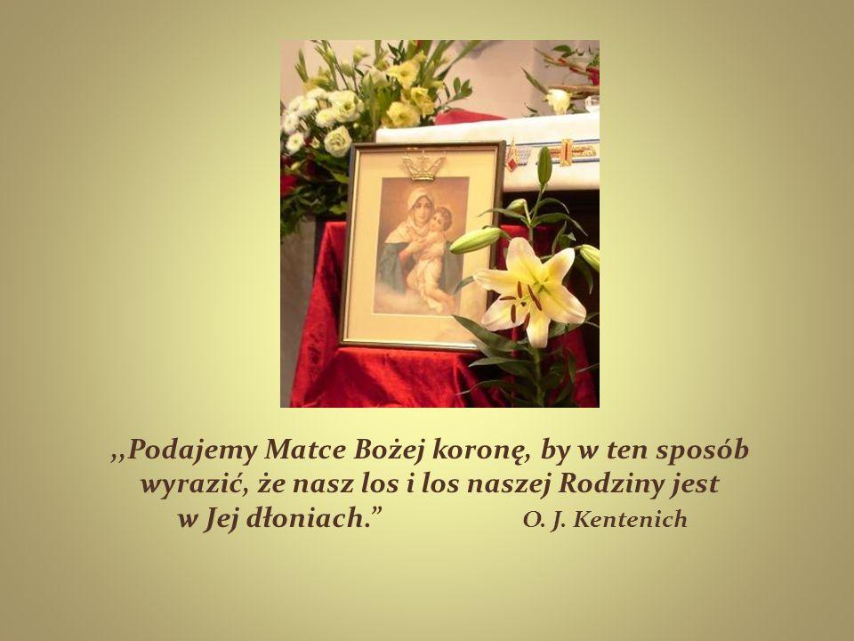 ,,Podajemy Matce Bożej koronę, by w ten sposób wyrazić, że nasz los i los naszej Rodziny jest w Jej dłoniach. O.