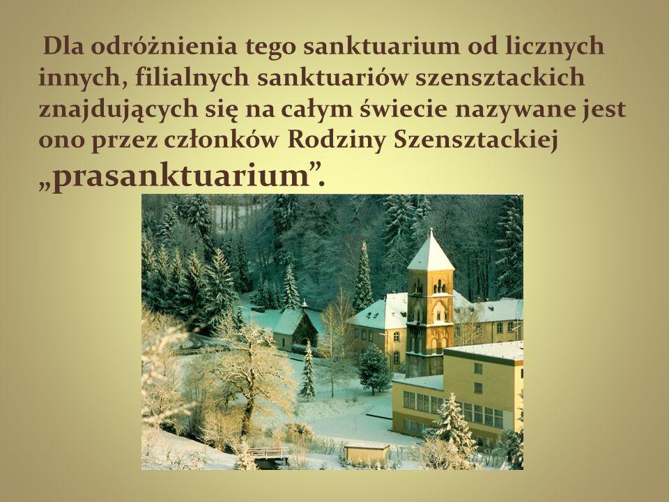 """Dla odróżnienia tego sanktuarium od licznych innych, filialnych sanktuariów szensztackich znajdujących się na całym świecie nazywane jest ono przez członków Rodziny Szensztackiej """"prasanktuarium ."""