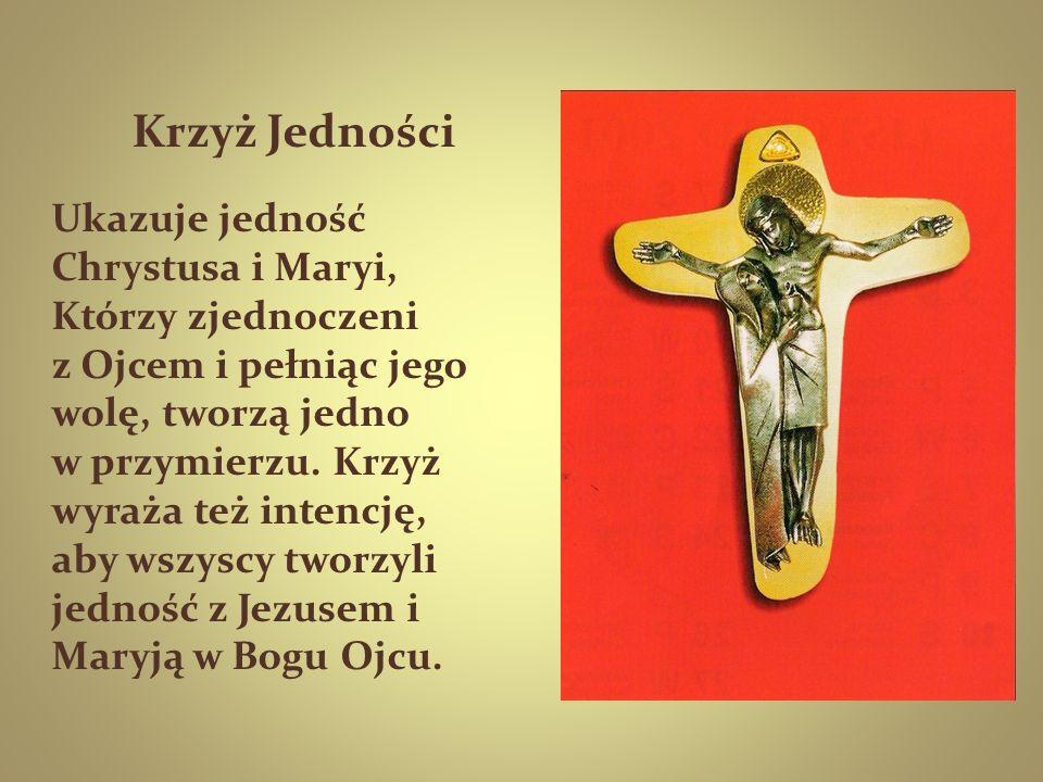 Krzyż Jedności Ukazuje jedność Chrystusa i Maryi,