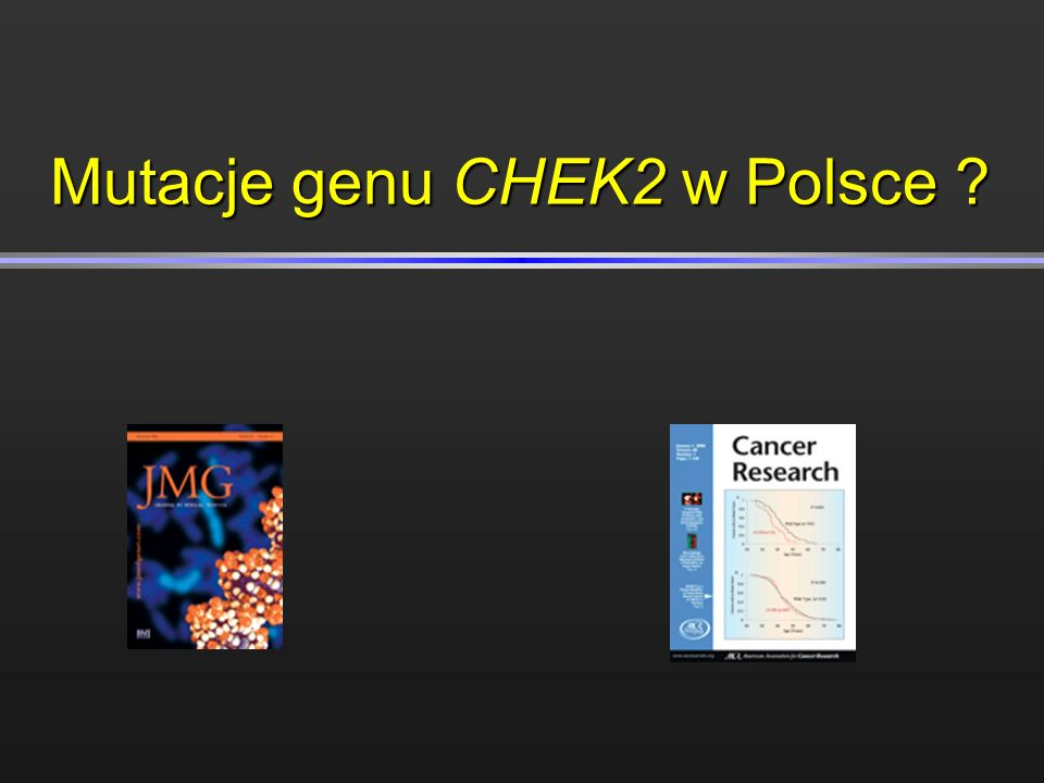 Mutacje genu CHEK2 w Polsce