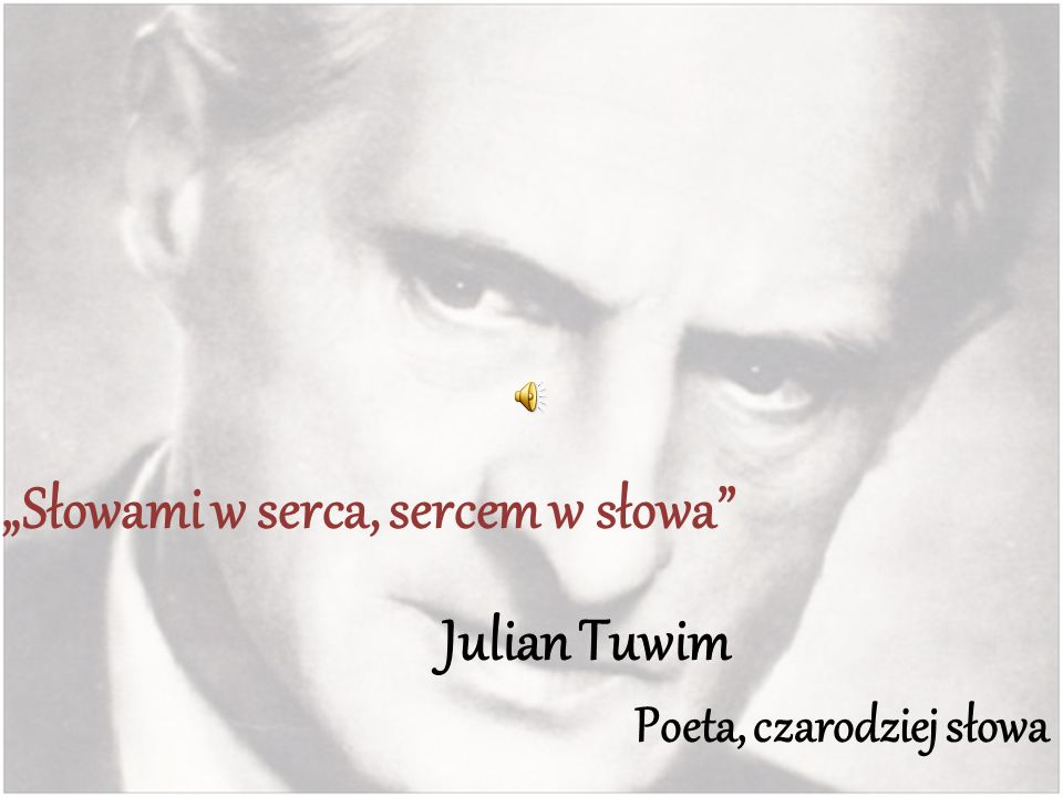 """""""Słowami w serca, sercem w słowa"""