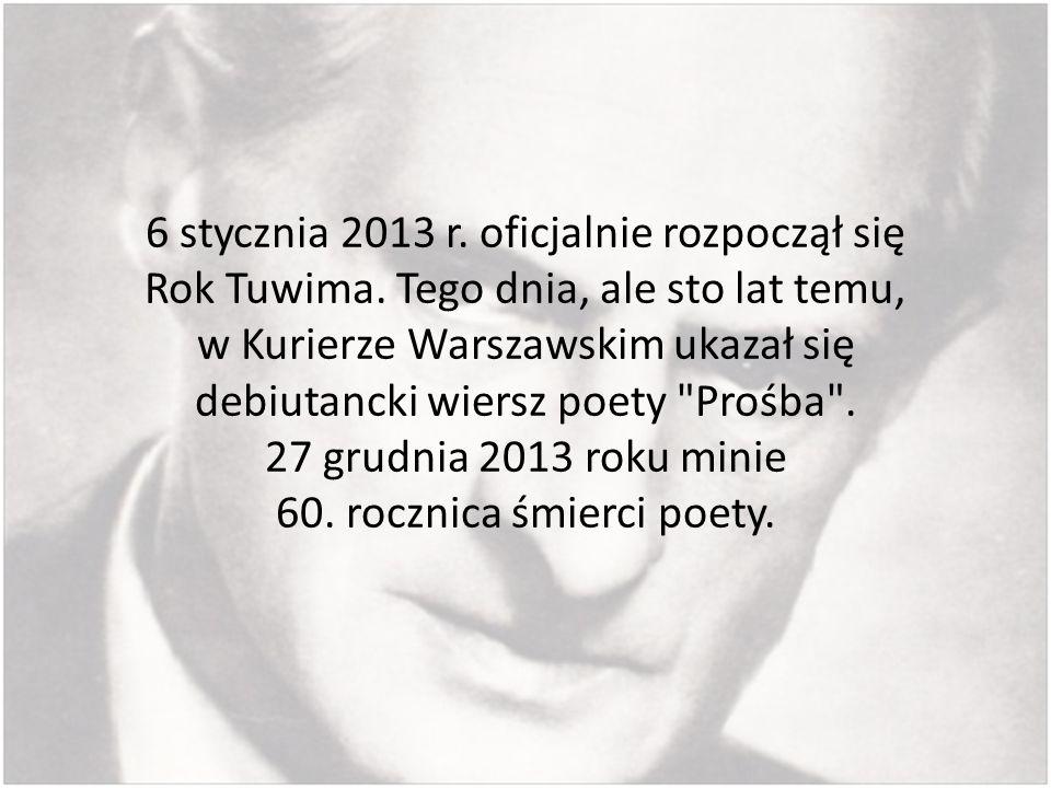 6 stycznia 2013 r. oficjalnie rozpoczął się Rok Tuwima
