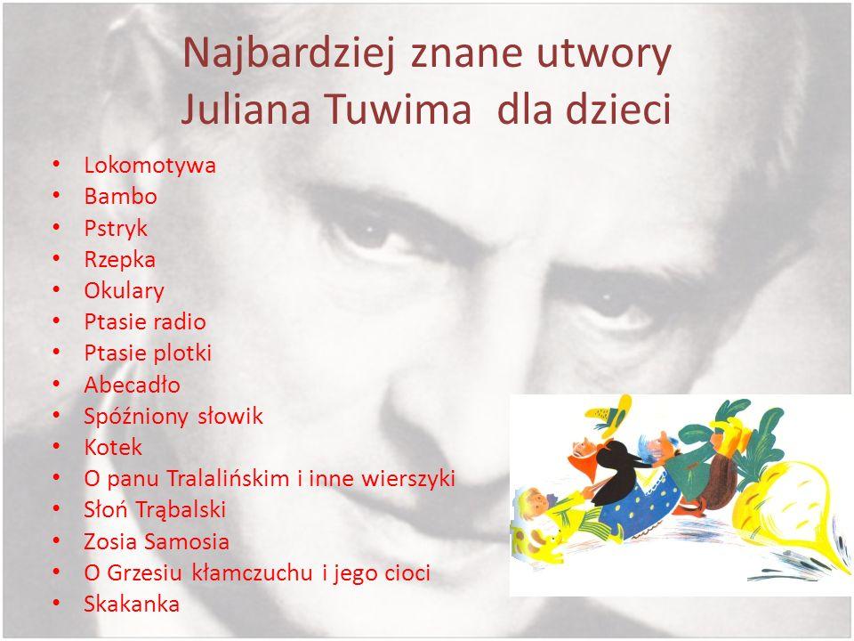 Najbardziej znane utwory Juliana Tuwima dla dzieci