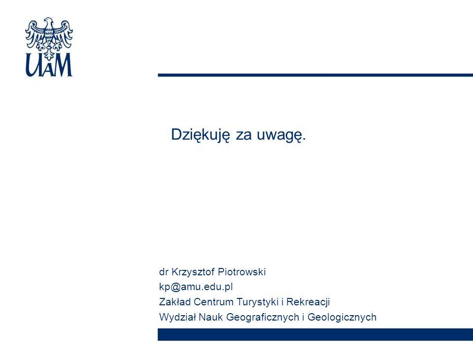 Dziękuję za uwagę. dr Krzysztof Piotrowski kp@amu.edu.pl