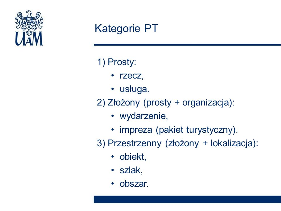 Kategorie PT 1) Prosty: rzecz, usługa.