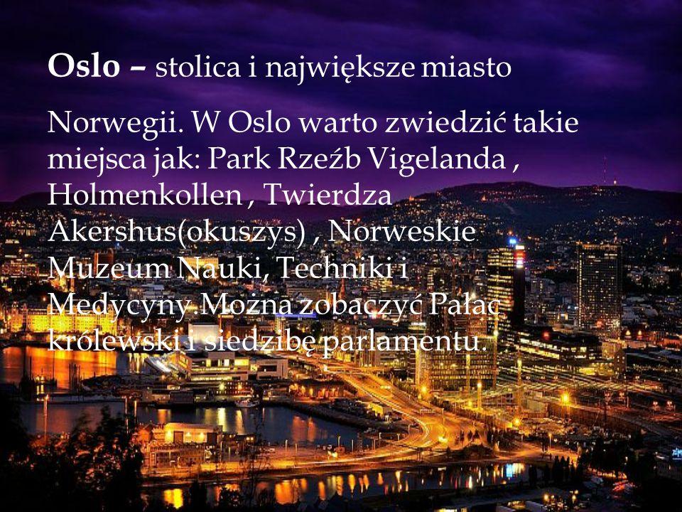 Oslo – stolica i największe miasto