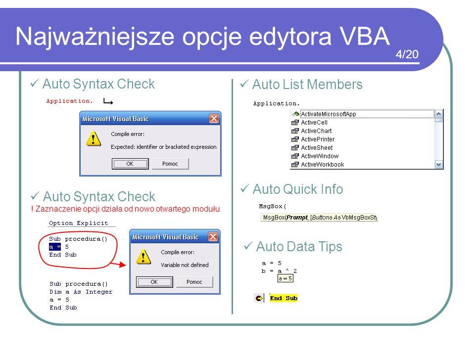 Najważniejsze opcje edytora VBA